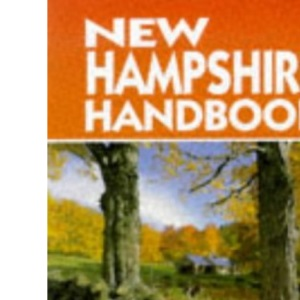 New Hampshire: Including Portsmouth, the Lakes Region, the Upper Valley and the White Mountains (Moon Travel Handbooks)