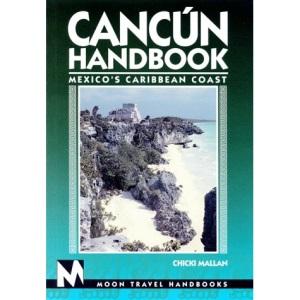 Cancun Handbook (Moon Travel Handbooks)