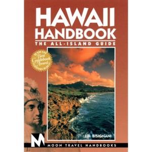 Hawaii Handbook: The All-island Guide (Moon Travel Handbooks)