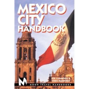 Mexico City Handbook (Moon Travel Handbooks)