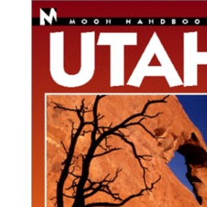 Utah (Moon Travel Handbooks)