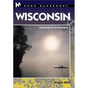 Wisconsin (Moon Travel Handbooks)