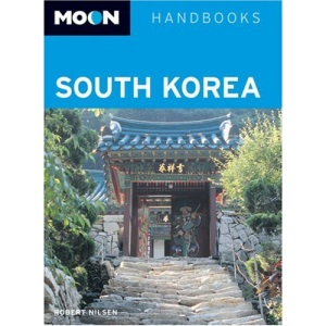 Moon Handbooks South Korea (Moon Handbooks)