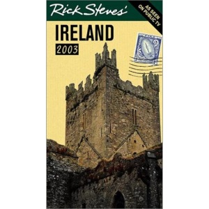 Rick Steves' Ireland 2003
