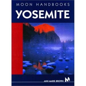 Yosemite (Moon Handbooks)