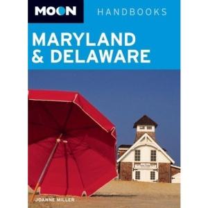 Moon Maryland and Delaware (Moon Handbooks)