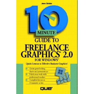 10 Minute Guide to Freelance Graphics