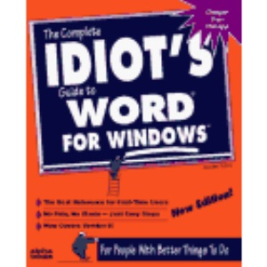 The Complete Idiot's Guide to WORD for Windows