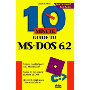 10 Minute Guide to MS-DOS 6.2 (10 minute guides)