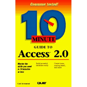 10 MINUTE GUIDE TO ACCESS 2.0 (BEST SELLING)