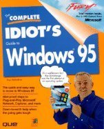 The Complete Idiot's Guide to Windows 95
