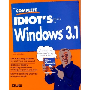 The Complete Idiot's Guide to Windows 3.1