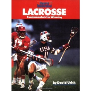 Sports Illustrated Lacrosse: Fundamentals for Winning (Sports Illustrated Winner's Circle Books)