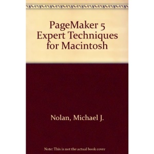 PageMaker 5 Expert Techniques for Macintosh