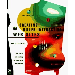 Creating Killer Interactive Sites: Web Design by Adjacency