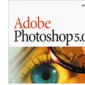 Adobe Photoshop: Version 5 (Classroom in a Book)