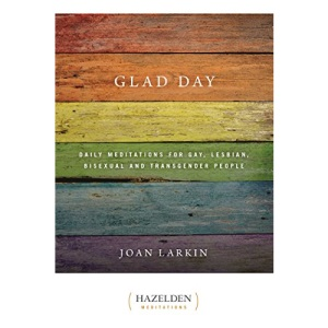 Glad Day Daily Affirmations: Daily Meditations for Gay, Lesbian, Bisexual, and Transgender People