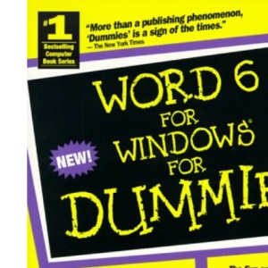 Word 6 for Windows For Dummies (For Dummies S.)