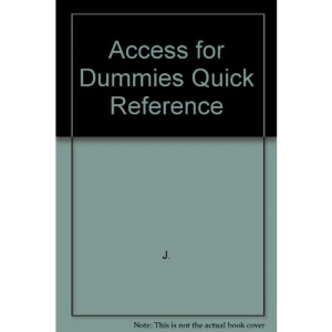 Access for Dummies Quick Reference