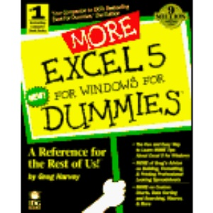 More EXCEL 5 for Dummies