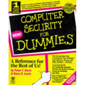 Computer Security and Privacy for Dummies