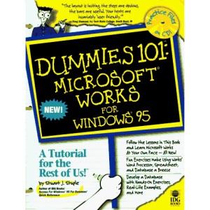 Microsoft Works for Windows '95 (Dummies 101)