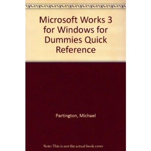 Microsoft Works 3 for Windows for Dummies Quick Reference