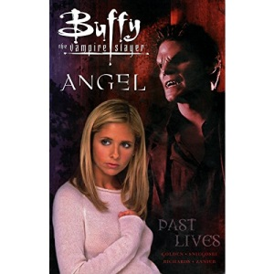 Buffy the Vampire Slayer: Past Lives (Buffy the Vampire Slayer (Dark Horse))