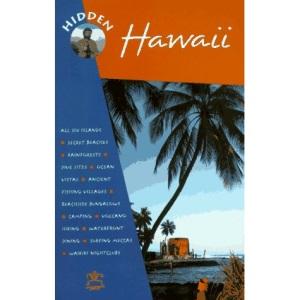 Hidden Hawaii: The Adventurer's Guide (Hidden guides)