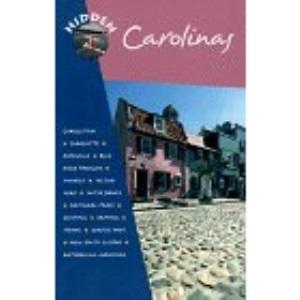 Hidden Carolinas: The Adventurer's Guide (2nd Edition)