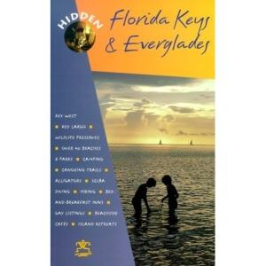 Hidden Florida Keys and Everglades (Hidden Guides)