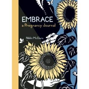 Embrace: A Pregnancy Journal