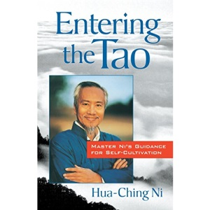 Entering the Tao: Master Ni's Teachings on Self-cultivation