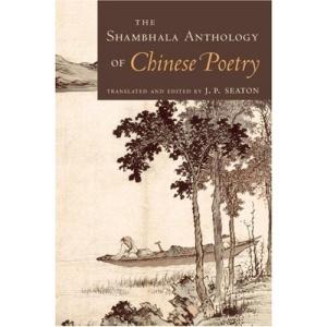 The Shambhala Anthology of Chinese Poetry (Shambhala Pocket Classics)