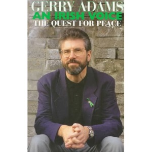 An Irish Voice: The Quest for Peace