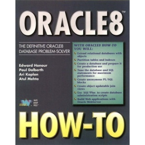 Oracle 8 How-to: The Definitive Oracle8 Problem-solver