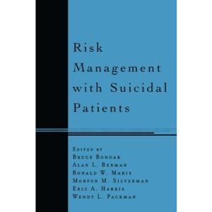 Risk Management with Suicidal Patients