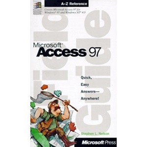 Field Guide to Microsoft Access 97 for Windows (Field Guide (Microsoft))