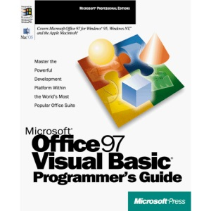 Microsoft Office 97 Visual Basic Programmer's Guide (Microsoft Professional Editions Series)