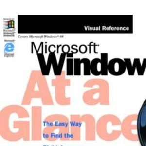 Microsoft Windows 98 at a Glance (At a Glance (Microsoft))