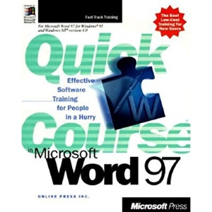 A Quick Course in Microsoft Word 97