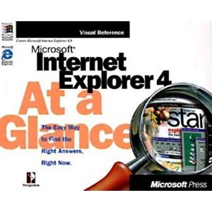 Microsoft Internet Explorer 4 at a Glance