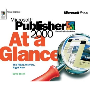 Microsoft Publisher 2000 at Glance (At a Glance (Microsoft))