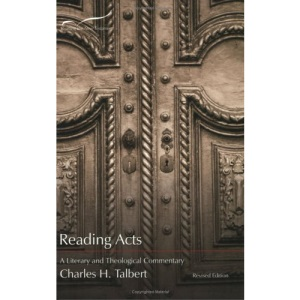 Reading Acts: A Literary and Theological Commentary on the Acts of the Apostles (Reading the New Testament (Smyth & Helwys))