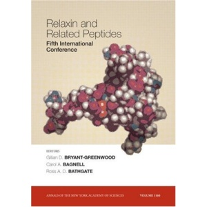 Relaxin and Related Peptides (Annals of the New York Academy of Sciences)