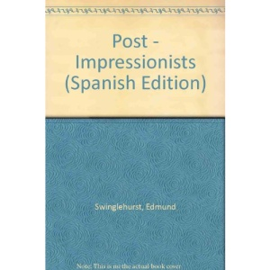 Post - Impressionists