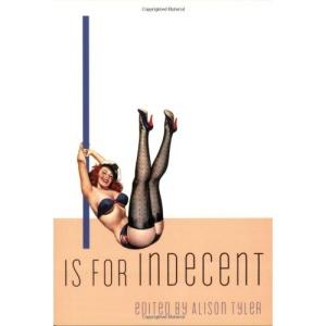I is for Indecent (Erotic Alphabet)