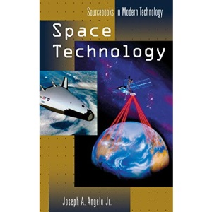 Space Technology (Sourcebooks in Modern Technology)