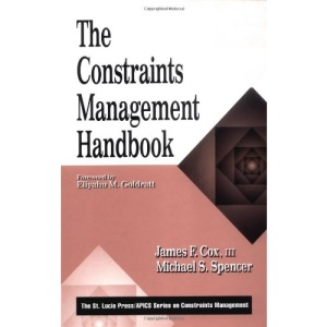 The Constraints Management Handbook (St Lucie Press Series on Constraints Management)