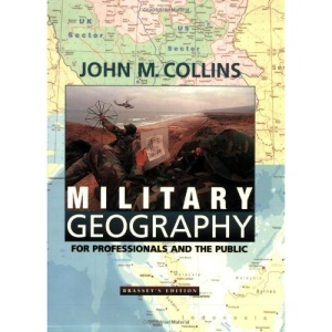 Military Geography: For Professionals and the Public (Association of the United States Army)